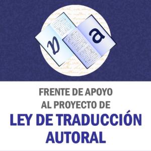 Frente de Apoyo al Proyecto de Ley de Traducción Autoral